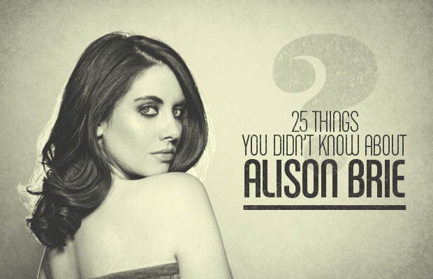 25 Things You Didn't Know About Alison Brie | Daily Girls @ Female Update