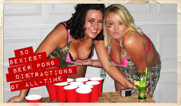 50 Sexiest Beer Pong Distractions Of All-Time « | Daily Girls @ Female Update