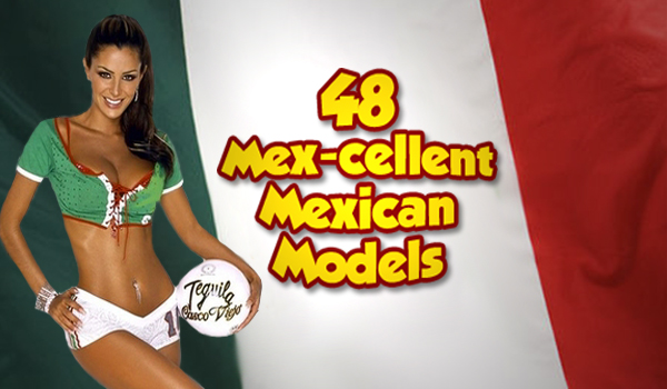 46 Mexican Mamacitas For Mexican Independance Day | Daily Girls @ Female Update