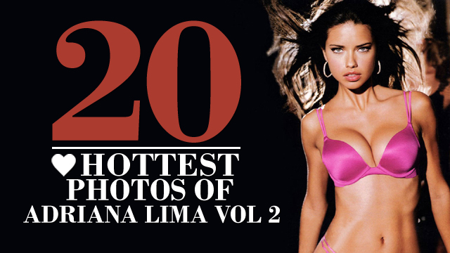 The Top 20 Hottest Photos of Adriana Lima Vol 2 | Daily Girls @ Female Update