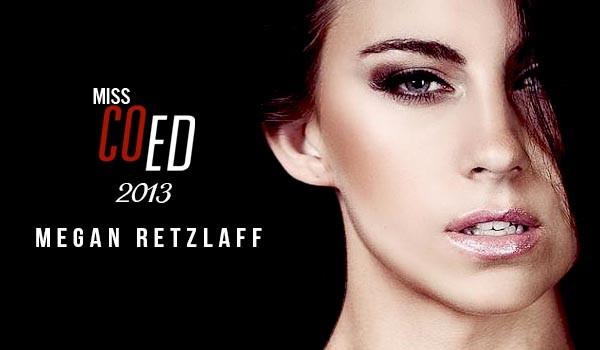 Megan Retzlaff Wins Miss COED Of The Year 2013