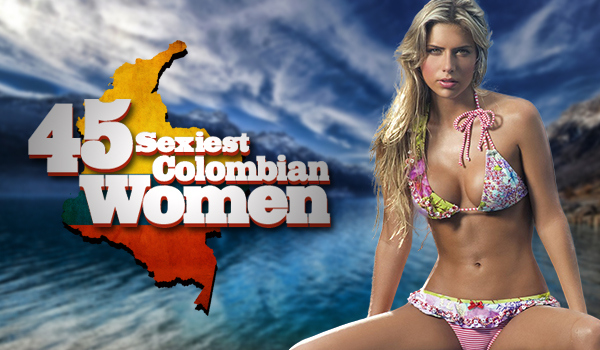The 45 Sexiest Colombian Women | Daily Girls @ Female Update
