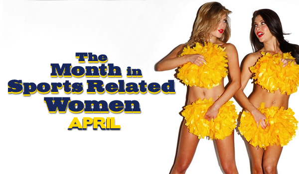 The Sexiest Women In Sports: April 2013