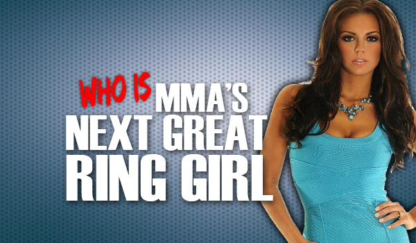 Who Is MMA's Next Great Ring Girl?